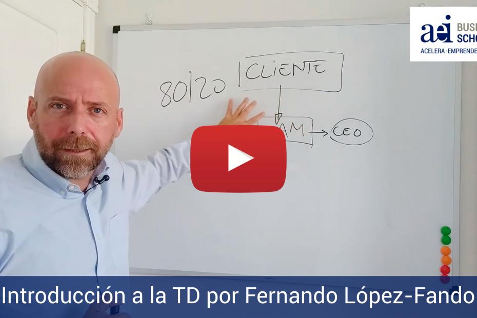 CEO de AEI Business School, Fernando López-Fando - Introducción a la Transformación Digital
